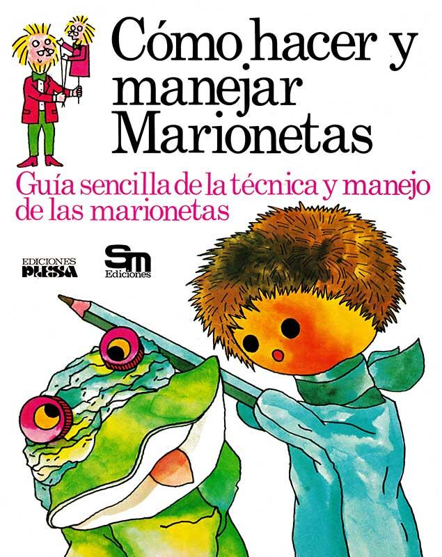 Libro Cómo hacer y manejar marionetas Plesa SM