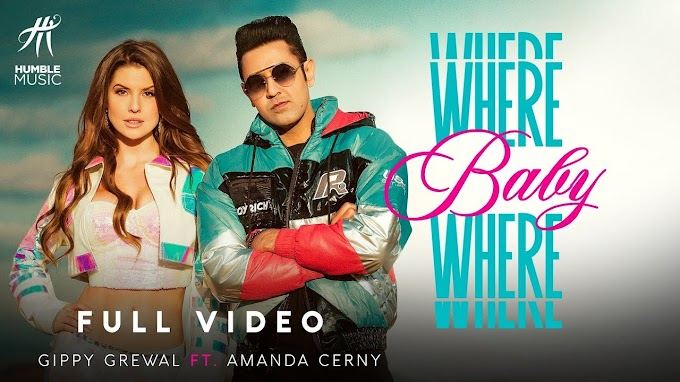 Where Baby Where Lyrics Hindi & English - Gippy Grewal