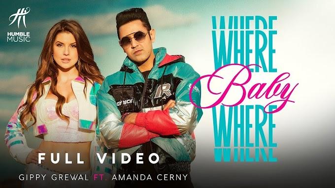 Where Baby Where Lyrics Hindi & English - Gippy Grewal