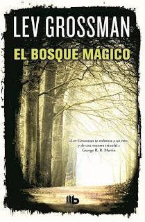 El bosque mágico de Lev Grossman