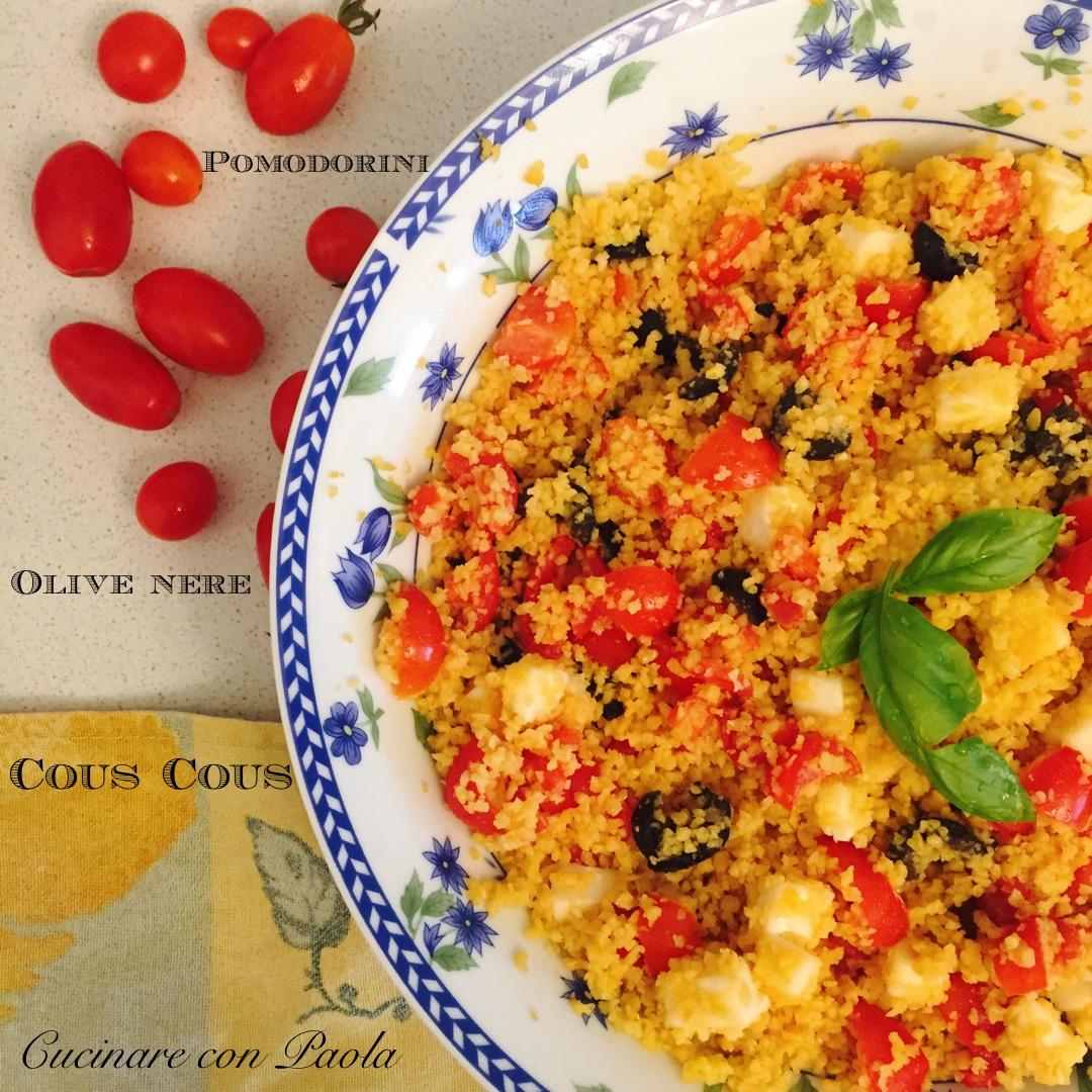 Cous cous con pomodorini e olive nere cucinare con paola - Cucinare olive appena raccolte ...