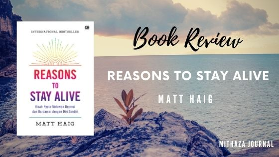 [Book Review] Reasons to Stay Alive by Matt Haig