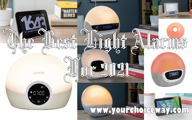 The Best Light Alarms For 2021 - Your Choice Way