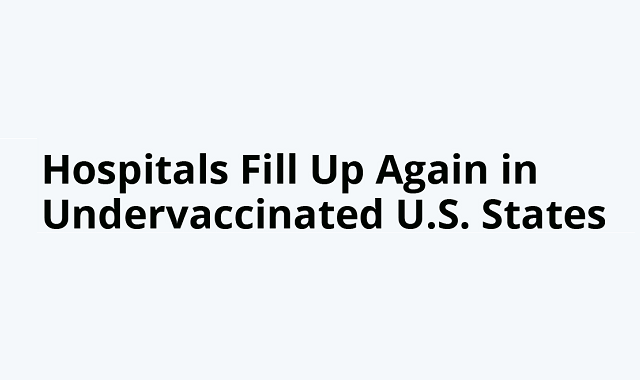 Covid-19 targets unvaccinated people in the USA