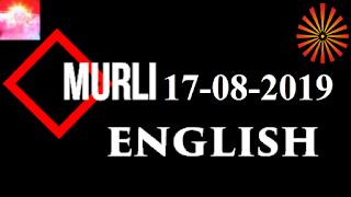 Brahma Kumaris Murli 17 August 2019 (ENGLISH)