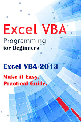 [Free ebook]Excel VBA Programming for Beginners: Excel VBA 2013. Make it Easy. Practical Guide by Charlie Torrance