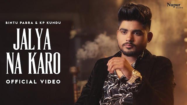 Jalya Na Karo Lyrics – Bintu Pabra   77 Album