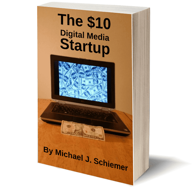 The $10 digital media startup ebook author mike schiemer