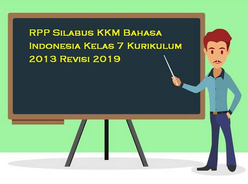 RPP Silabus Bahasa Indonesia Kelas 7 Kurikulum 2013 Revisi 2019