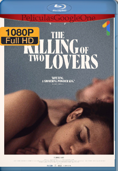 The Killing of Two Lovers [2020] [1080P] [Latino-Ingles] [Google Drive]