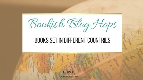 #BookishBlogHops: Books Set in Different Countries