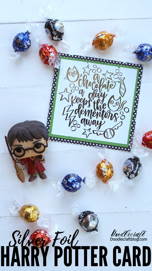 """How to Heat Foil a Harry Potter Card! A chocolate a day keeps the dementors away! Professor Remus Lupin has to be one of my most favorite characters from the Harry Potter saga. """"Eat, you'll feel better."""" Is my all time favorite Harry Potter quote.  I put together this fun card as the perfect addition to some chocolate! Make a great gift for a friend or hang the printable in the kitchen as the perfect reminder of what's important."""
