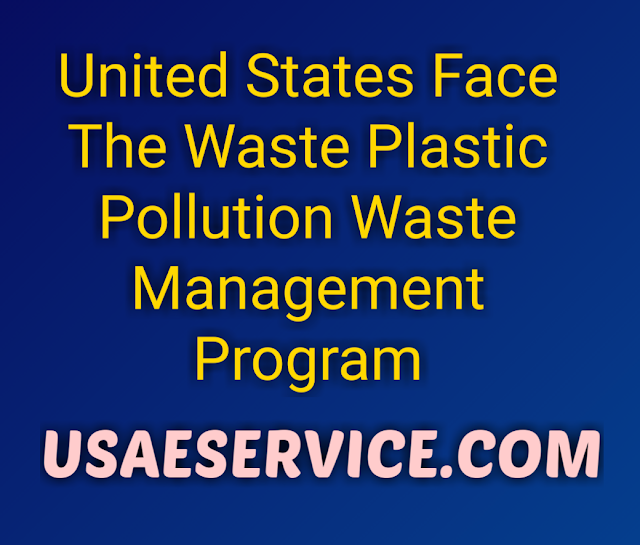 United States Plastic Pollution Waste Management Program