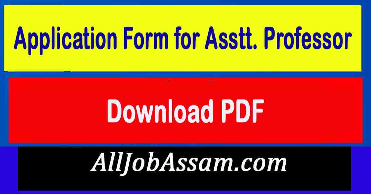 Application Form for Asstt. Professor