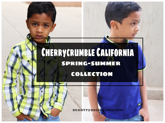 After a short gap I am back again to my blogging space My Li'l Champ is Styling Cherrycrumble California Spring-Summer Collection  ..