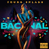 Lil Drizzy & Gianni $tallone Feat. Paulelson & Rigoberto Torres - Bacanal