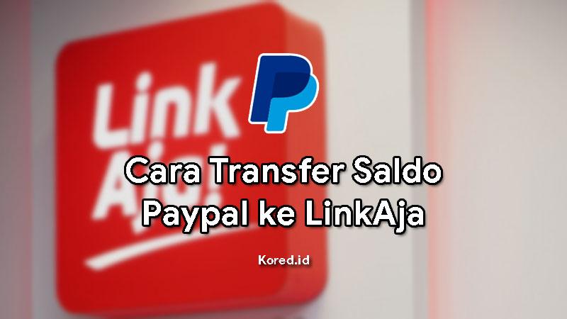 Cara Transfer saldo PayPal ke LinkAja