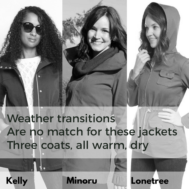 Weather transitions / Are no match for these jackets / Three coats, all warm, dry