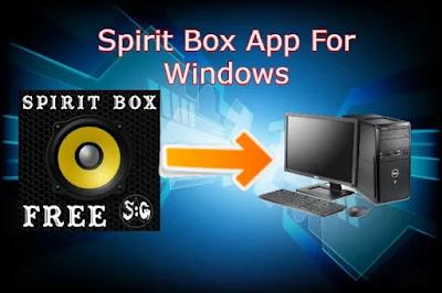Spirit Box App For Windows