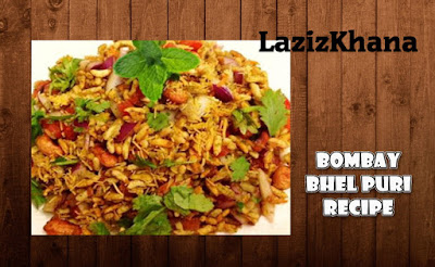 Bhel Puri Recipe in Roman English - Bhel Puri Banane ka Tarika