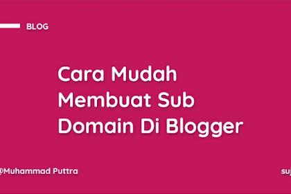 Cara Mudah Membuat Subdomain Di Blogger