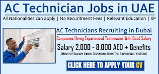 Air Conditioning Technician with Gulf Experience Recruitmet in Dubai Based Technical Company