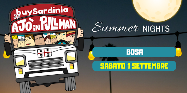 Summer night buySrdinia e Ajò in puillman Bosa