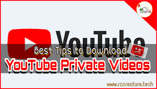 Best Tips for Downloading YouTube Private Video easily with one click!