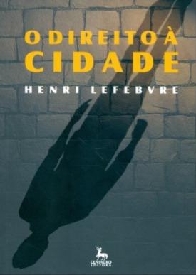 Livro: O direito à cidade / Autor: Henry Lefebvre