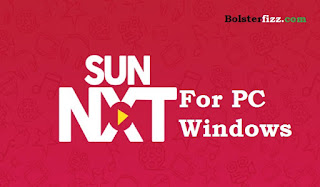 Latest Update Sun Nxt For PC