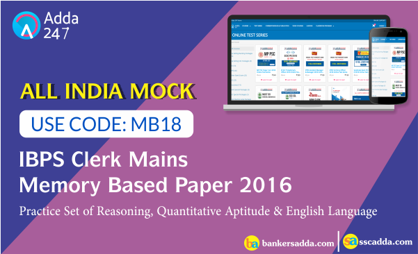 Free Memory Based All India Mock For IBPS Clerk Mains 2017-18