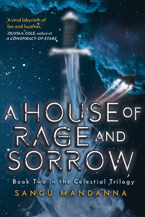 A House of Rage and Sorrow by Sangu Mandanna