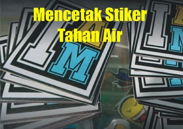 mencetak-stiker-tahan-air-3