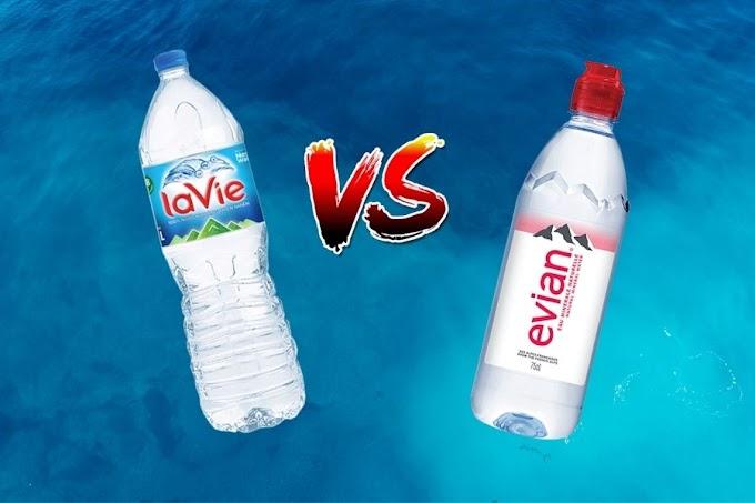 Nước khoáng Lavie và Evian có gì khác nhau?