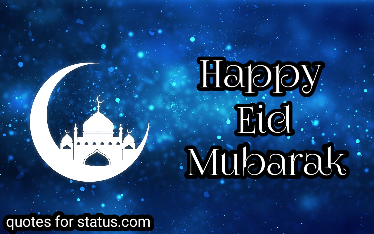 856 New Happy Eid Mubarak Wishes Quotes 2020 Quotes For Eid Mubarak