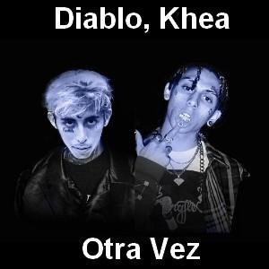 Diablo, Khea - Otra Vez