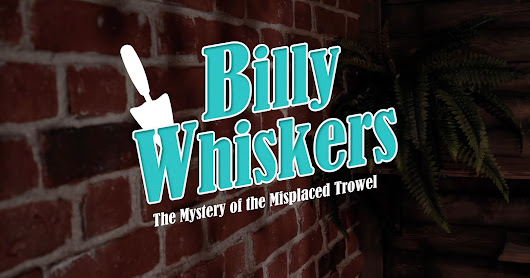 "Interview with James Wilkinson, Writer and Director of Stop Motion Short Film ""Billy Whiskers: The Mystery of the Misplaced Trowel"""