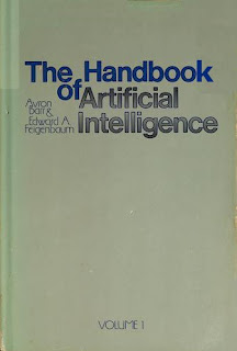 The Handbook of Artificial Intelligence; Computers and Thought