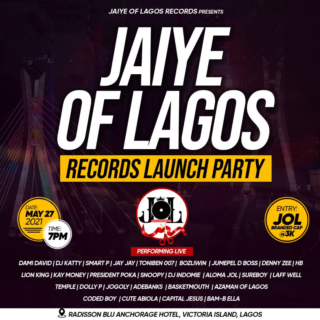 [Event] Jaiye of Lagos Record Label Launching party - 27th may 2021 #Arewapublisize