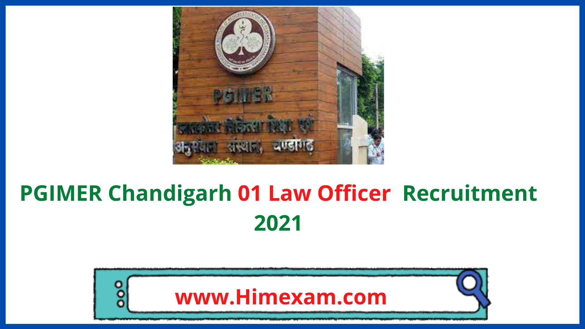 PGIMER Chandigarh 01 Law Officer  Recruitment 2021