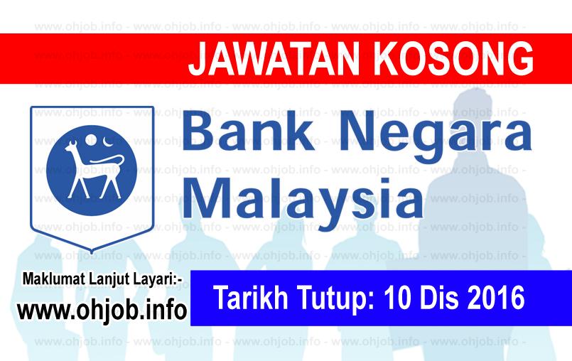 Jawatan Kerja Kosong Bank Negara Malaysia (BNM) logo www.ohjob.info disember 2016