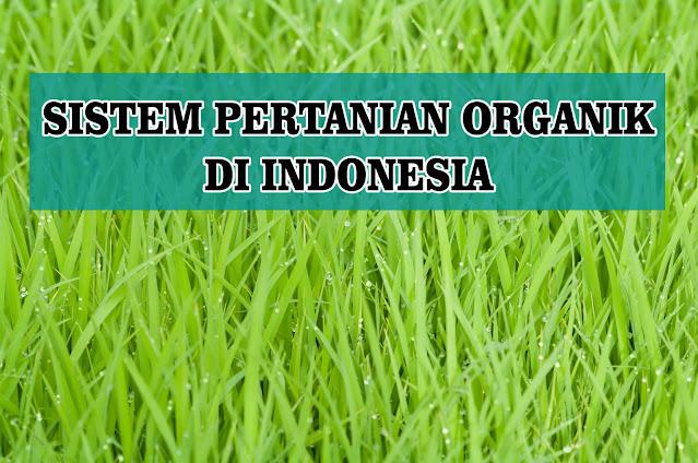 Sistem Pertanian Organik Di Indonesia