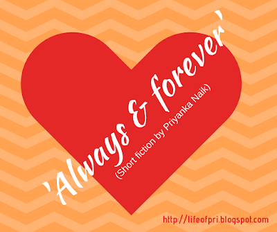 'Always & forever' (a short story)