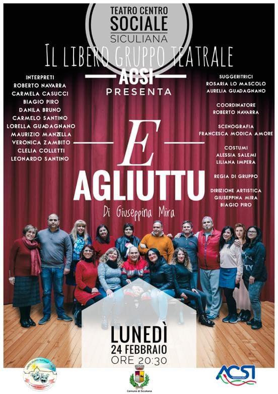 """24 febbraio - """"E Agliuttu"""" spettacolo teatrale al Centro Sociale di Siculiana alle 20.30"""