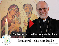 10 bonnes nouvelles pour les familles : chaque mois une vidéo de notre évêque de quelques minutes