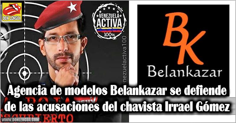Agencia de modelos Belankazar se defiende de las acusaciones del chavista Irrael Gómez