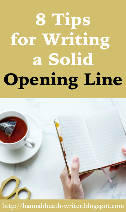 8 Tips for Writing a Solid Opening Line