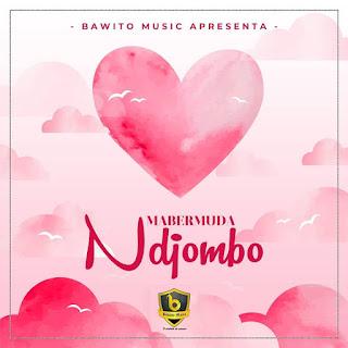 Mabermuda – Ndjombo ( 2019 ) [DOWNLOAD]