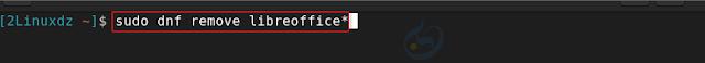 إزالة الإصدار القديم من LibreOffice عن طريق الأمر التالي