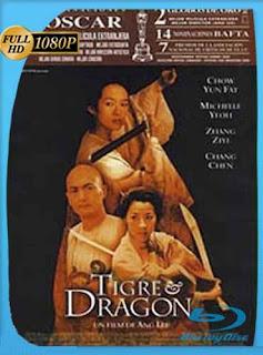 El Tigre y el Dragon 2000HD [1080p] Latino [GoogleDrive] SilvestreHD